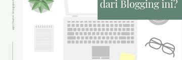 Apa sih harapanku dari Blogging ini?