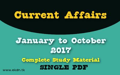 Current Affairs January - October 2017 Single PDF