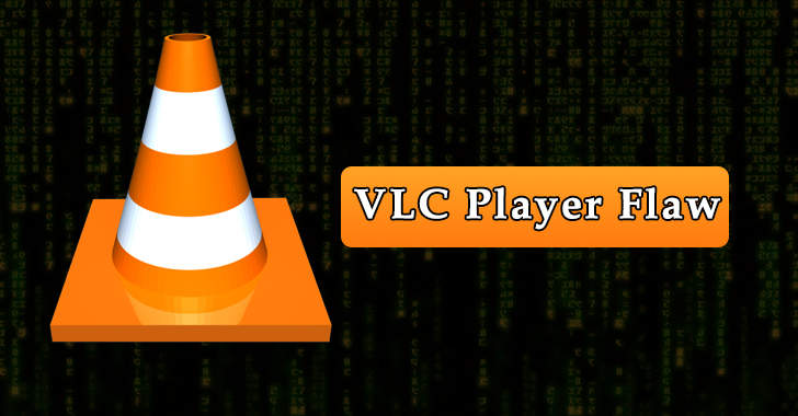 VLC Player Vulnerability