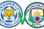Bocoran Fulltime LEICESTER CITY vs MANCHESTER CITY