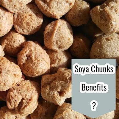 Soya chunks Nutrition and Benefits of Soya chunks