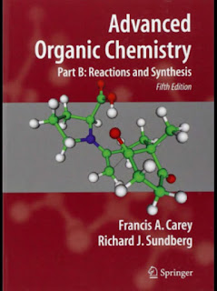 Advanced Organic Chemistry, Part B_ Reactions and synthesis 5th Edition by Carey F.A., Sundberg R.J