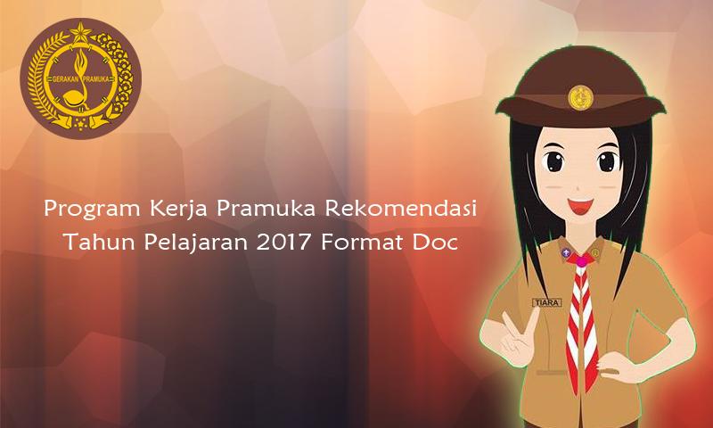 Program Kerja Pramuka Rekomendasi Tahun Pelajaran 2017 Format Doc