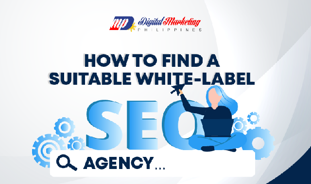 How to Find a Suitable White-label SEO Agency #infographic