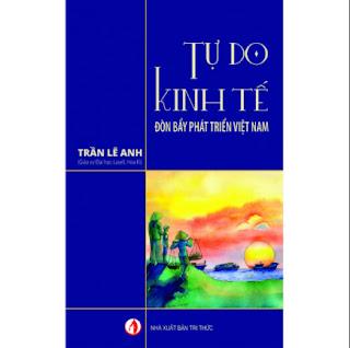Tự do kinh tế - Đòn bẩy phát triển Việt Nam ebook PDF EPUB AWZ3 PRC MOBI