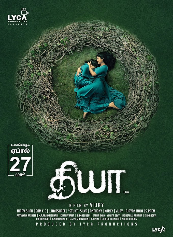 Diya (2018) Dual Audio (Tamil + Telugu) Movie Download in 480p | 720p GDrive