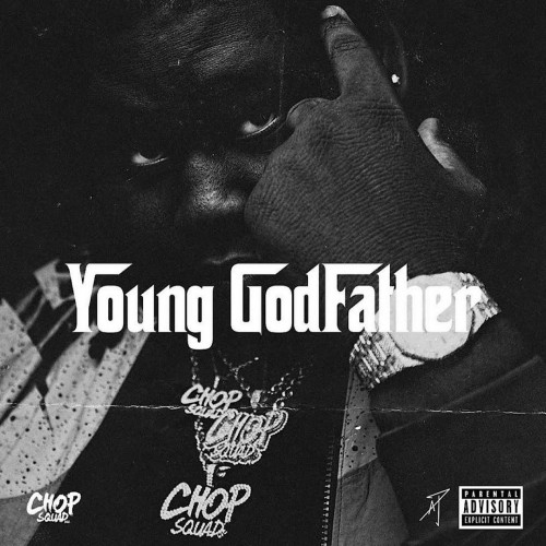 YOUNG CHOP - YOUNG GODFATHER
