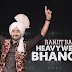 HEAVY WEIGHT BHANGRA LYRICS - Ranjit Bawa | Bunty Bains