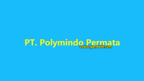 Lowongan Kerja PT. Polymindo Permata Jatake Tangerang 2019