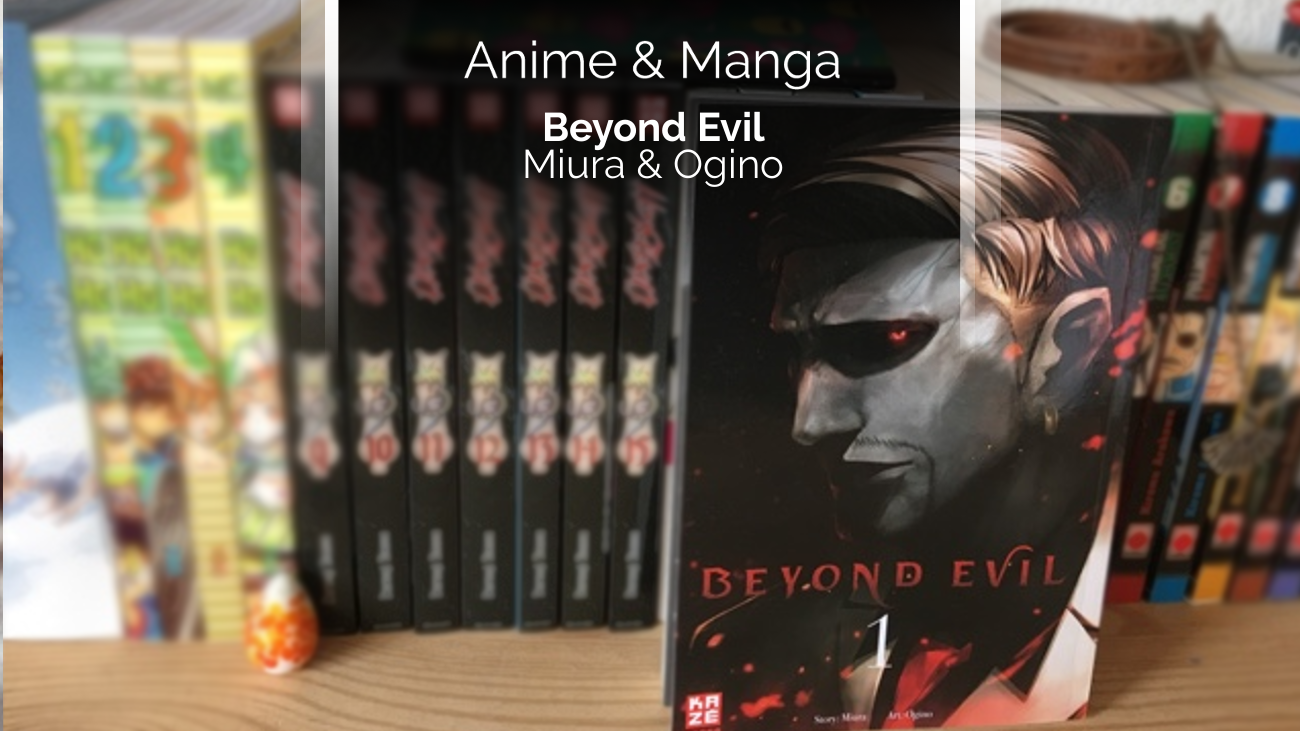 Rezension/Review zum Manga Beyond Evil (Kazé)