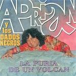Adrián y los Dados Negros La Furia de un Volcán 1993 Disco Completo