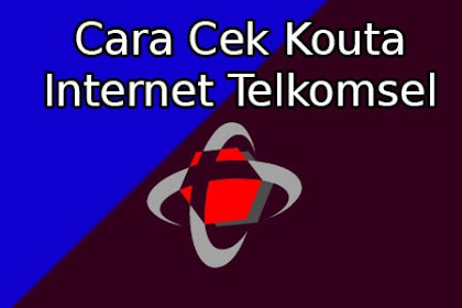 Cara Cek Kuota Internet Telkomsel