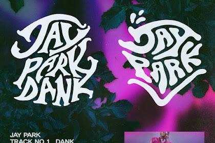 Lyrics and Video Jay Park (박재범) – Dank