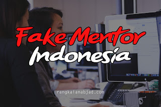 FAKE MENTOR INDONESIA
