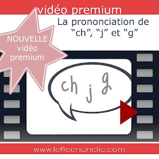 vidéo premium, prononciation, prononciation française, FLE, le FLE en un 'clic'