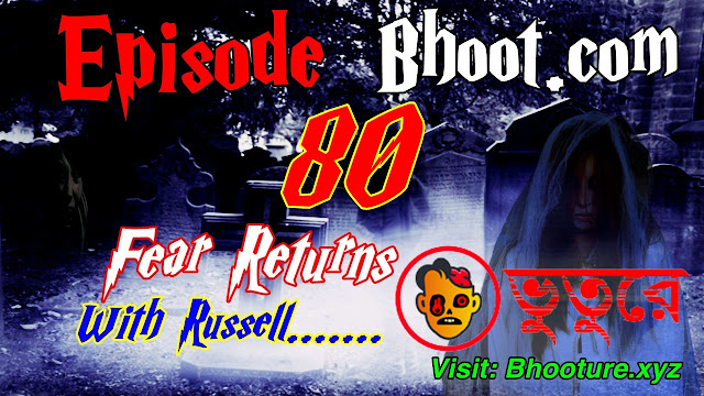 Bhoot.Com Download Episode 80 - 20July 2021 by Rj Russell Bhoot.com Download
