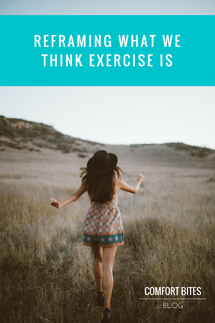 Reframing what exercise is