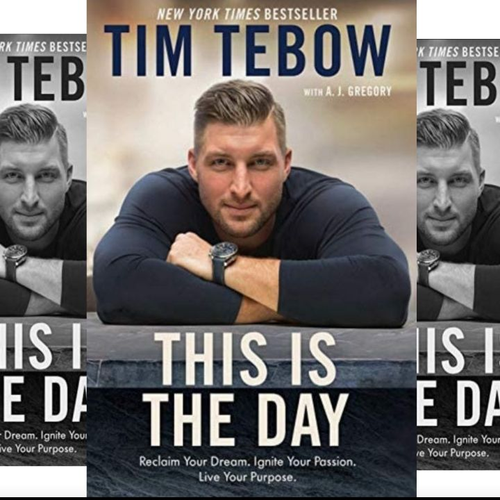 Tim Tebow's Inspiring Book: This Is the Day - Reclaiming Your Dream - It Is Never Too Late..