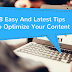 8 Easy And Latest Tips To Optimize Your Content