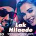 Lak Hila de Lyrics | Manj Musik