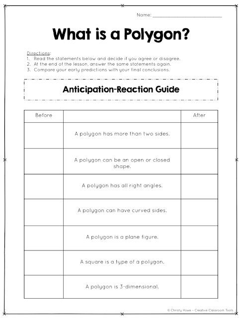 Anticipation Guides: prepare and motivate students for active learning! (ex: polygons)