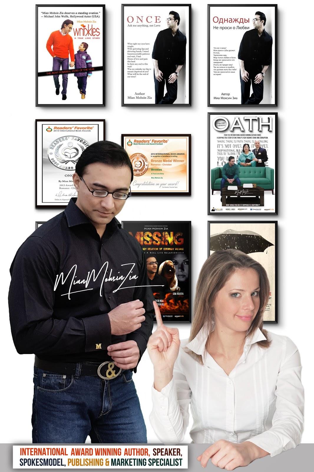 Mian Mohsin Zia - International Award Winning Author l Speaker l Spokesmodel l Publishing & Marketing Specialist