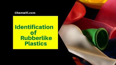 Identification of Rubberlike Plastics | chemwifi