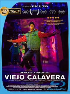 Viejo Calavera (2016)HD [1080p] Latino [GoogleDrive] SilvestreHD