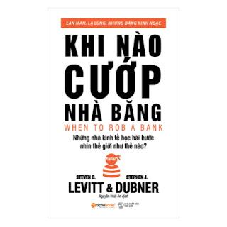 Khi Nào Cướp Nhà Băng (Tái Bản 2018) ebook PDF EPUB AWZ3 PRC MOBI