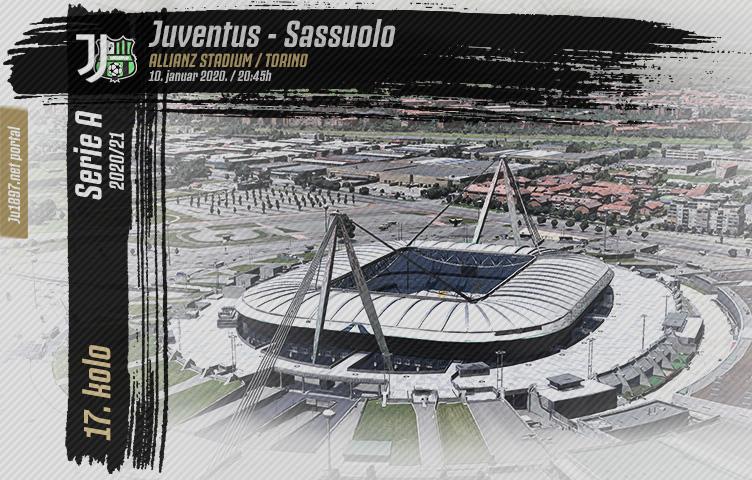 Serie A 2020/21 / 17. kolo / Juventus - Sassuolo, nedelja, 20:45h