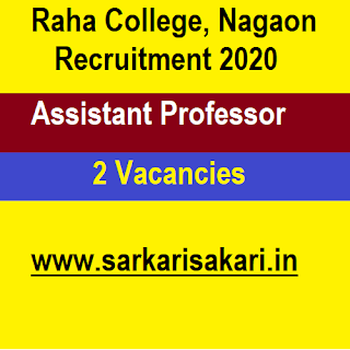 Raha College, Nagaon Recruitment 2020 - Apply For Assistant Professor Post