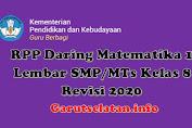 RPP Daring Matematika 1 Lembar SMP/MTs Kelas 8 Revisi 2020