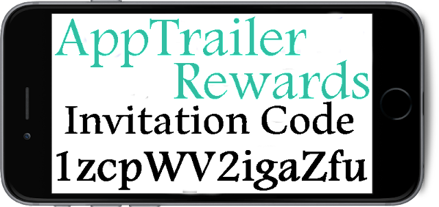 AppTrailer Rewards Invitation Code 2016-2017, AppTrailer Rewards Reviews, AppTrailer Rewards Refer A Friend
