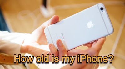 How old is my iphone? - How to Check iPhone Age?