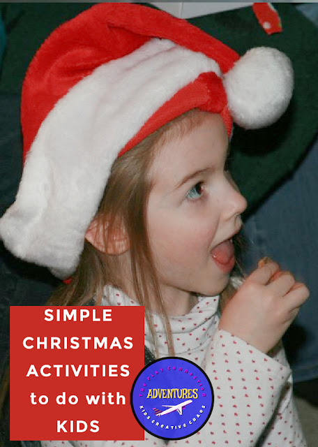 Simple Christmas Activities to Do with Your Kids
