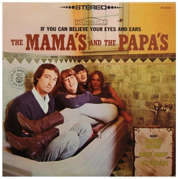 The Mama's & The Papa's - If You Can Believe Your Eyes and Ears (1966, Pop Rock, Folk Rock)