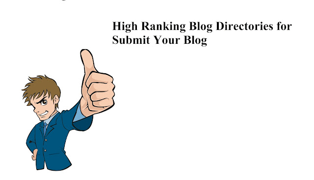 20 Free High Ranking Blog Directories for Submit Your Blog