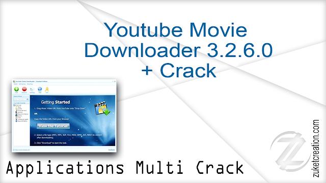 Youtube Movie Downloader 3.2.6.0 + Crack   |  42 MB
