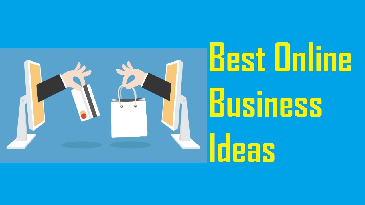 40 Best And Genuine Online Business Ideas 2020
