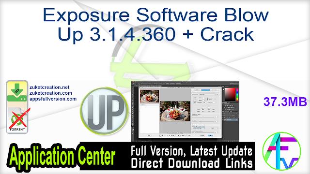 Exposure Software Blow Up 3.1.4.360 + Crack