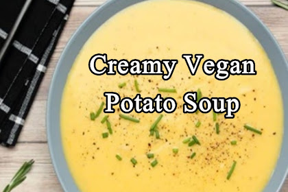 Creamy Vegan Potato Soup