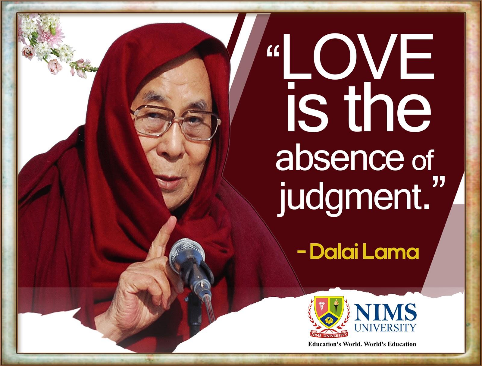 Dalai Lama Quotes : Love is the   NIMS Live