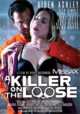 Killer on the Loose, A MissaX