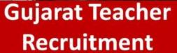 teachaer vacancy in gujarat