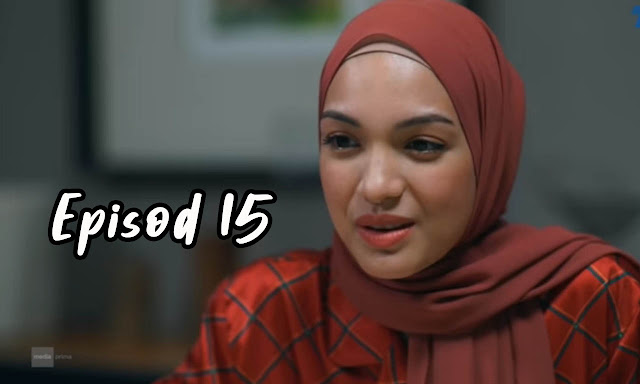 Drama Sabarlah Duhai Hati Episod 15 Full