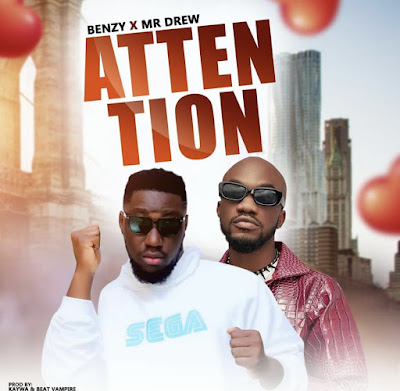 """Mikey Benzy Set To Release Brand New Banger With Mr Drew Dubbed """"ATTENTION"""". [Anticipate]"""
