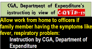 allow-work-from-home-to-officers-if-family-member-having-the-symptoms-cga-instructions