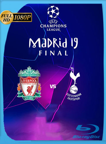 Liverpool vs Tottenham Final Champions League HD 1080p Latino [GoogleDrive] TeslavoHD