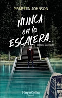 Nunca en la escalera 2, Maureen Johnson