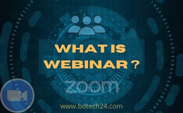 What Is Webinar